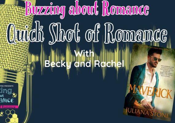 Quick Shot of Romance: Maverick by Juliana Stone