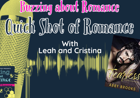 Quick Shot of Romance: Fearless by Abby Brooks