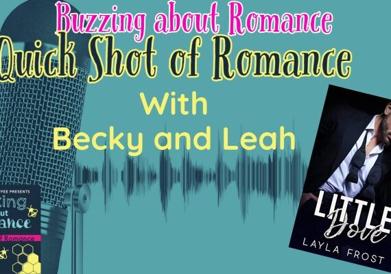Quick Shot of Romance: Little Dove by Layla Frost